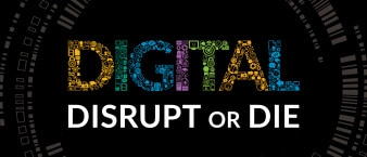 Digital: Disrupt or Die book